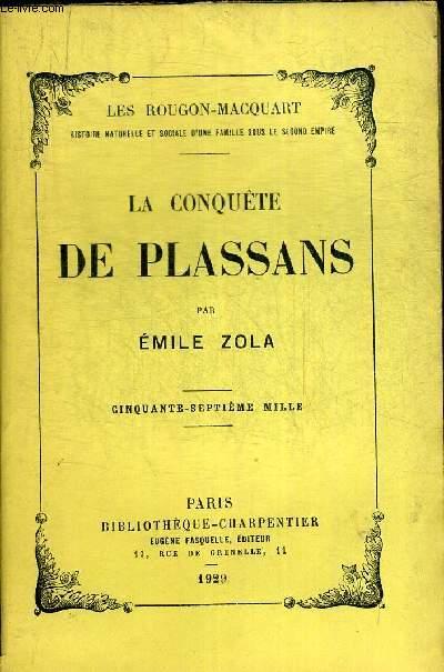 LA CONQUETE DES PLASSANS. LES ROUGON-MACQUART