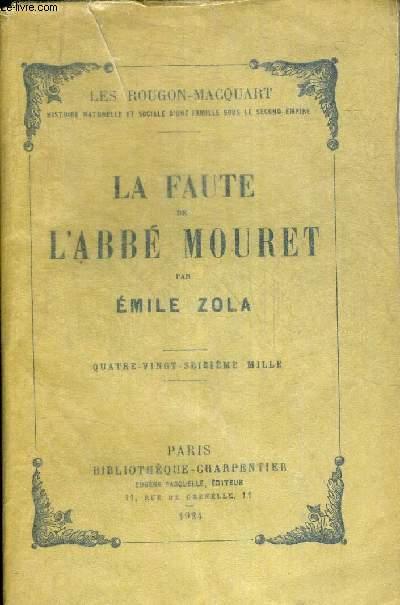 LA FAUTE DE L ABBE MOURET. LES ROUGON-MACQUART