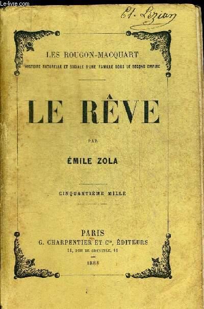 LE REVE. LES ROUGON-MACQUART