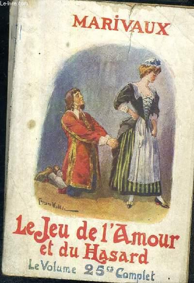 LE JEUX DE L'AMOUR ET DU HASARD LE VOLUME 25CS COMPLET