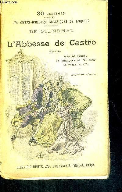 L'ABESSE DE CASTRO - MINA DE VANGEL - LA DUCHESSE DE PALLIANO - LE PHILTRE/COLLECTION LES CHEF-D'OEUVRES CLASSIQUES DE L'AMOUR