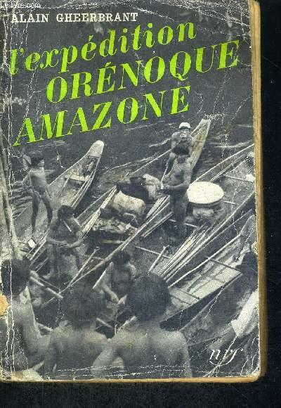 L'EXPEDITION ORENOQUE AMAZONE