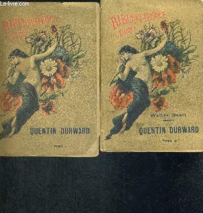 QUENTIN DURWARD TOME 1 + 2 - 1ERE SERIE - BIBLIOTHEQUE DOREE