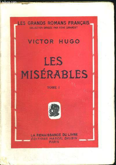 LES MISERABLES- TOME 1 + 2 + 3 + 4 - LES GRANDS ROMANS FRANCAIS