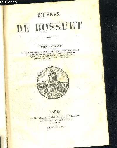 OEUVRES DE BOSSUET - TOME 1 + TOME 2 + TOME 3 + TOME 4