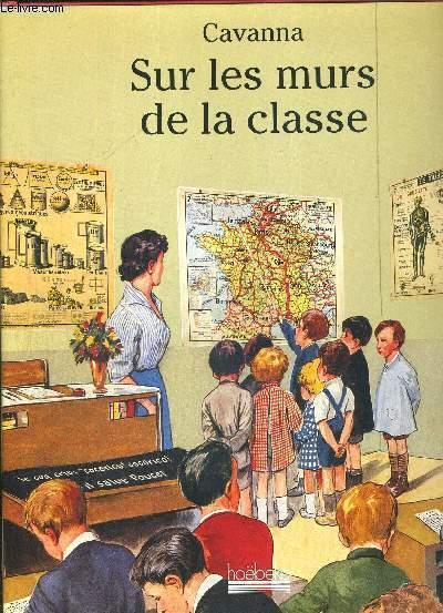 SUR LES MURS DE LA CLASSE