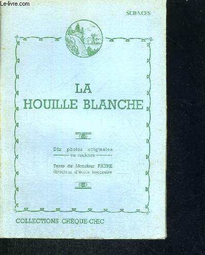 LA HOUILLE BLANCHE - GEOGRAPHIE