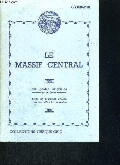 LE MASSIF CENTRAL - GEOGRAPHIE