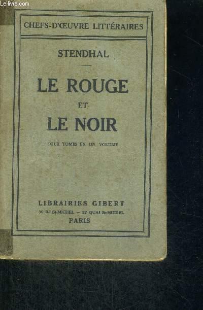 LE ROUGE ET LE NOIR - 2 TOMES EN UN VOLUME