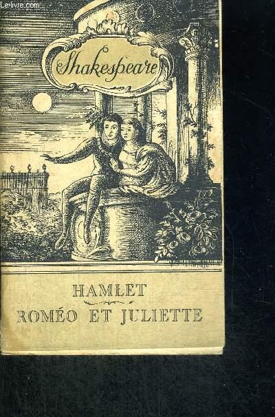 ROMEO ET JULIETTE - HAMLET