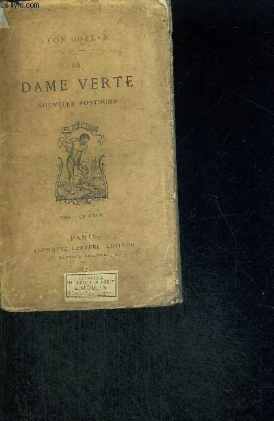 LA DAME VERTE - NOUVELLE POSTHUME