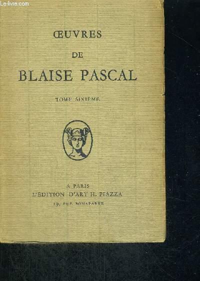 LA VIE DE BLAISE PASCAL - TOMES 6