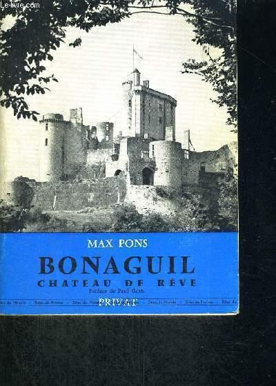BONAGUIL CHATEAU DE REVE