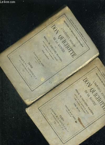 L'INGENIEUX HIDALGO DON QUICHOTTE DE LA MANCHE PAR MIGUEL DE CERVANTES SAAVEDRA - EN 2 VOLUMES - TOMES 1 ET 2 - NOUVELLE EDITION TRADUITE ET ANNOTEE - BIBLIOTHEQUE DES MEILLEURS ROMANS ETRANGERS