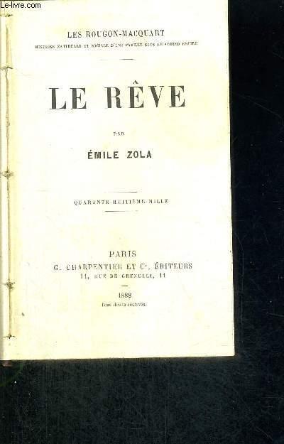 LE REVE - 48EME MILLE -LES ROUGON-MACQUART