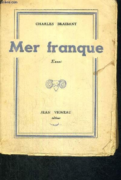 MER FRANQUE - ESSAI