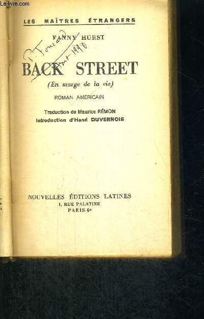 BACK STREET - EN MARGE DE LA VIE
