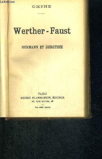WERTHER - FAUST - HERMANN ET DOROTHEE