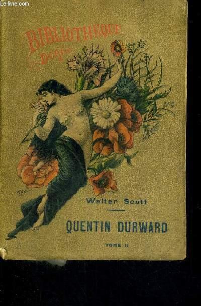 QUENTIN DURWARD - TOME 2 - BIBLIOTHEQUE DOREE