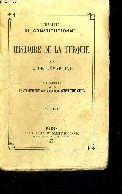 HISTOIRE DE LA TURQUIE - TOME 2