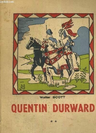 QUENTIN DURWARD - TOME 2