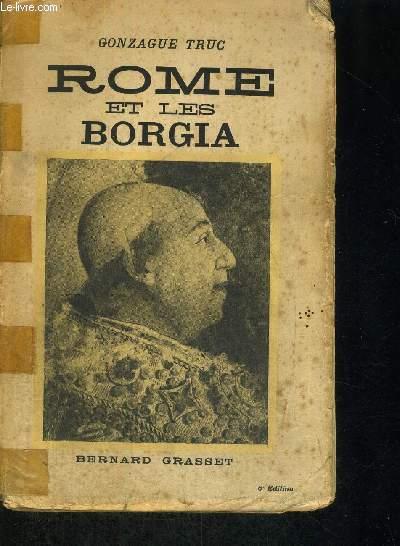 ROME ET LES BORGIA - 6E EDITION