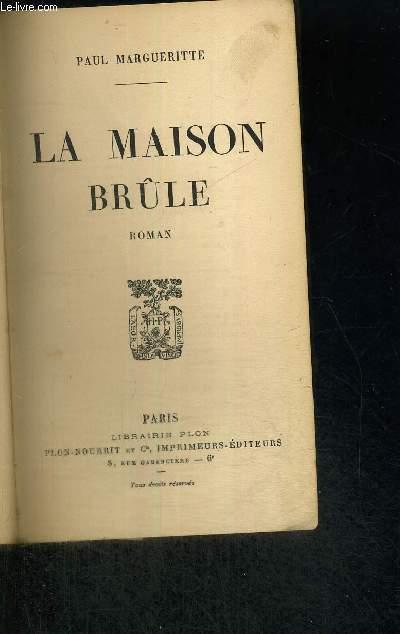 LA MAISON BRULE