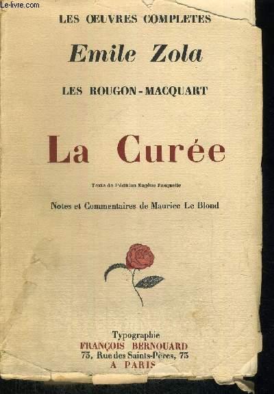 LA CUREE - LES ROUGON-MACQUART