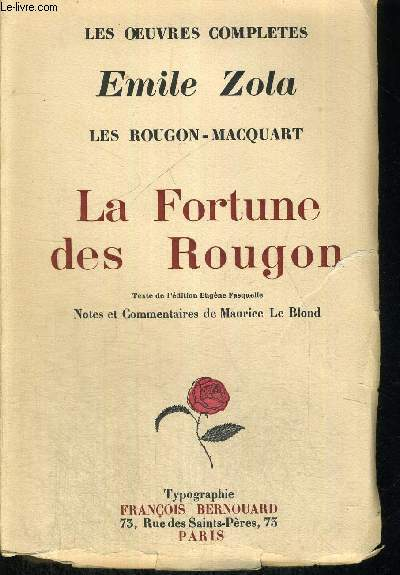 LA FORTUNE DES ROUGON - LES ROUGON - MACQUART