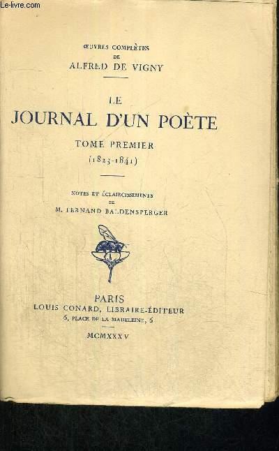 LE JOURNAL D'UN POETE - TOME 1ER - (1823-1841)