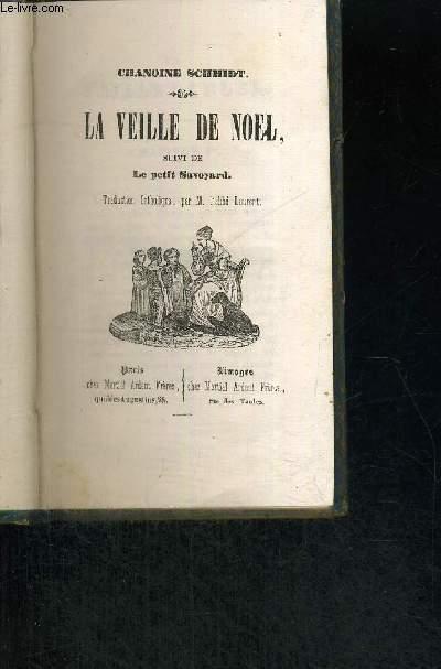 LA VEILLE DE NOEL - SUIVI DE LE PETIT SAVOYARD
