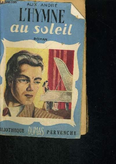 L'HYMNE AU SOLEIL