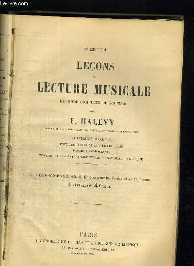 LECONS DE LECTURE MUSICALE - METHODE COMPLETE DE SOLFEG-E - 18 E EDITION