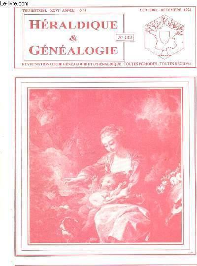 HERALDIQUE & GENEALOGIE - N°4 - OCTOBRE DECEMBRE 1994 - TOUTES PERIODE - TOUTES REGIONS - CREST DE PONAY - GGIE HERICOURT - SCHARDT - NOTICES GENEALOGIQUES DE L'AISNE - FAMILLE PASSERAT - DE L'UTILITE DE MENTIONNER - GGIE MONTFIQUET - FAMILLE DU SAIX