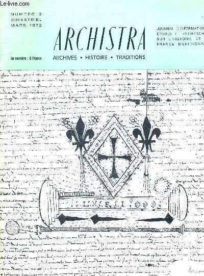 ARCHISTRA - ARCHIVES - HISTOIRE - TRADITIONS - N°2 - JOURNAL D'INFORMATIONS, ETUDES ET RECHERCHES SUR L'HISTOIRE DE LA FRANCE MERIDIONALE