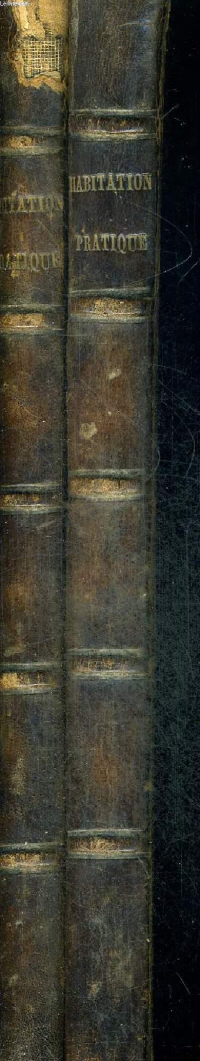 L'HABITATION PRATIQUE - JOURNAL MENSUEL D'ARCHITECTURE - 2 VOLUMES
