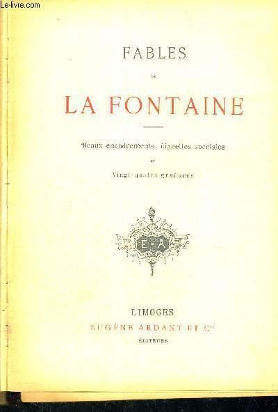 FABLES DE LA FONTAINE  - BEAUX ENCADREMENTS, VIGNETTES SPECIALES