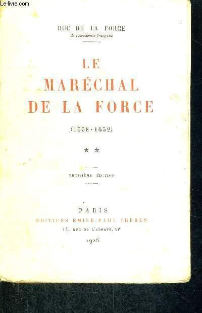 LE MARECHAL DE LA  - 1558 - 1652 - 3EME EDITION