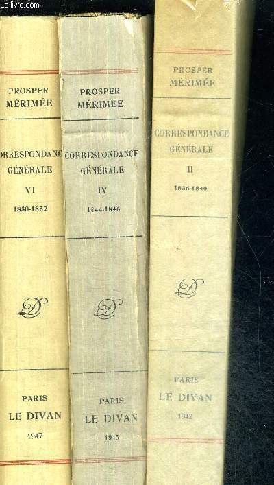 CORRESPONDANCE GENERALE - 3 VOLUMES - TOMES 2 + 4 +6