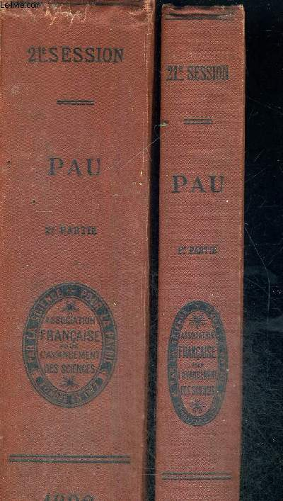 ASSOCIATION FRANCAISE POUR L'AVANCEMENT DES SCIENCES - 21E SESSION - CONFERENCES DE PARIS - L'ASSOCIATION SCIENTIFIQUE DE FRANCE. 2 VOLUMES - TOME 1 ET 2