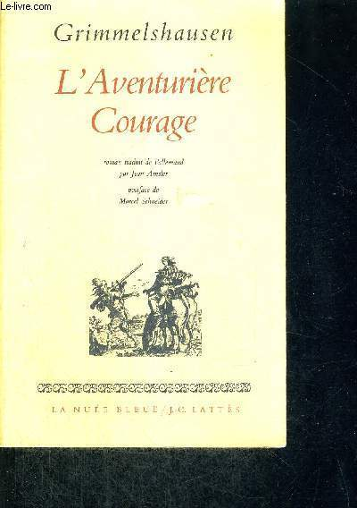 L'AVENTURIERE COURAGE