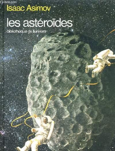 LES ASTEROIDES -  BIBLIOTHEQUE DE L'UNIVERS