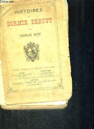 HISTOIRES A DORMIR DEBOUT