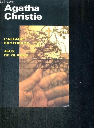 L'AFFAIRE PROTHEROE-JEUX DE GLACES