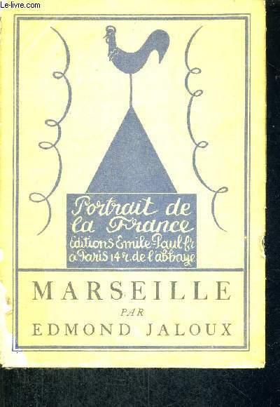 MARSEILLE - PORTRAIT DE LA FRANCE