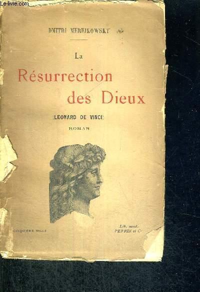 LA RESURRECTION DES DIEUX - LEONARD DE VINCI - CINQUIEME MILLE