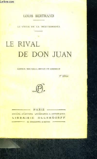 LE RIVAL DE DON JUAN - LE CYCLE DE LA MEDITERRANEE