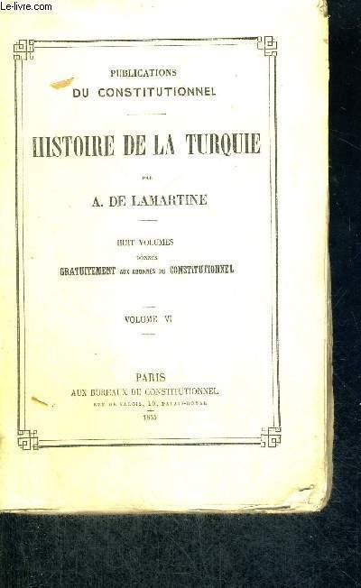 HISTOIRE DE LA TURQUIE - TOME 6