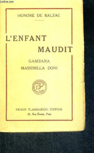 L'ENFANT MAUDIT - GAMBARA - MASSIMILLA DONI