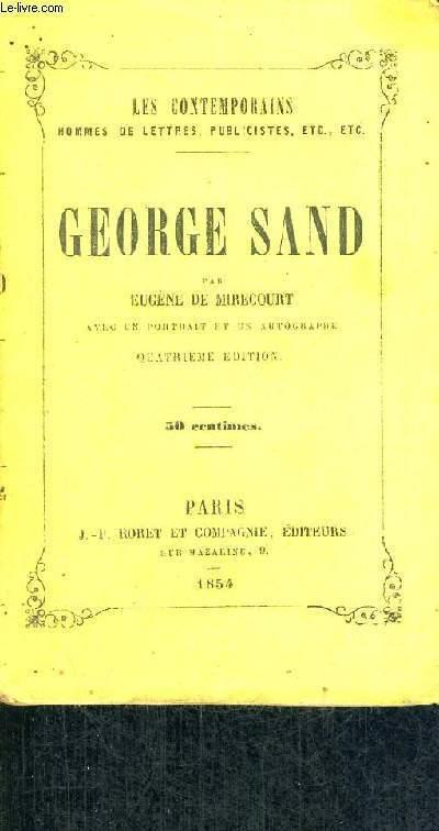 GEORGE SAND - 4EME EDITION - AVEC UN PORTRAIT ET UN AUTOGRAPHE